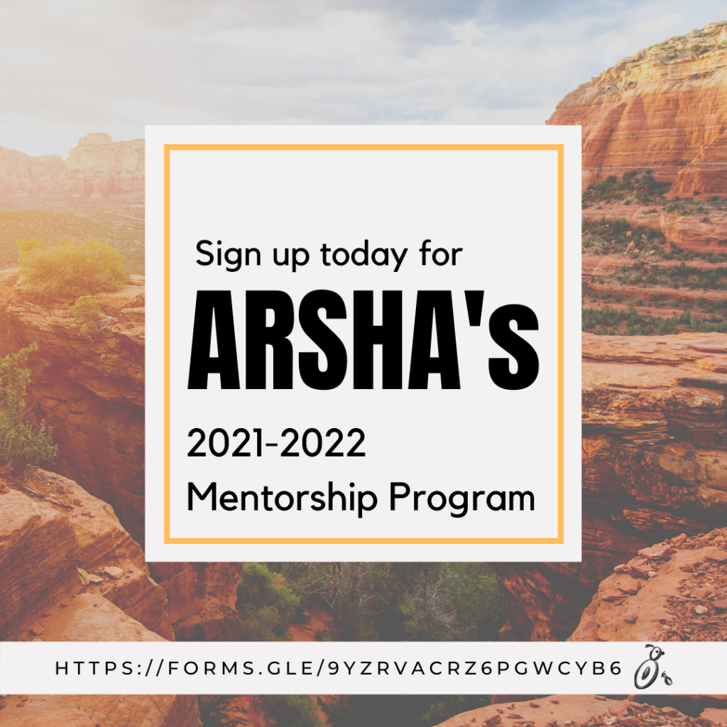 Sign up today for ArSHA's 2021-2022 Mentorship Program